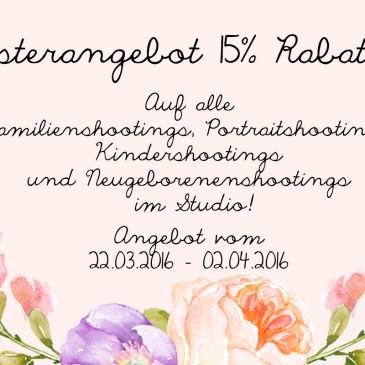 Osterangebot 15% Rabatt! – Angebot vom 22.03.2016 – 02.04.2016