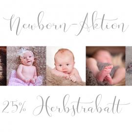 Newborn-Aktion! – 25% Herbstrabatt
